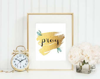 Pray Printable Pray Wall Art Pray Print Home Decor Inspirational Gift Christian Decor Digital Image Pray Art