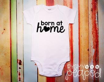 "Birth Announcement ""Born at Home"" Newborn New Baby Bodysuit - Baby Shower Gift - Home Birth  - White with Black"