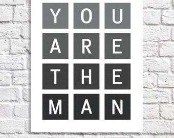 Fathers Day Gift From Wife You're The Man Dad Quote Print Geometric Nursery Boy Decor Man Cave Wall Art Little Boy Sign Funny Gift For Him