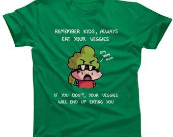 Always Eat Your Veggies Tshirt - Mens and Ladies Sizes - Funny Foodie TShirt - Broccoli Monster