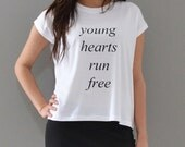 Young Hearts Run Free white t shirt, tee, top.  Organic modal spandex jersey. xs,s, m, l