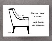 Angry Cat Steals Your Chair - Funny Card for Cat Lovers