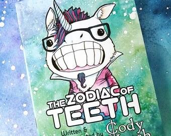 The Zodiac of Teeth Art Book - Zodiac Gift, Birthday Gift, Horoscope, Astrology Art Book