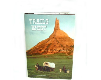 Trails West National Geographic Society 1979 HC/DJ Illustrated Oregon Trail / Early Settlers Life