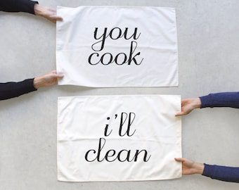 Tea towel set - Tea(m) Towels - You cook, I'll Clean - wedding gift / hostess gift - modern typography towel set - READY TO Ship