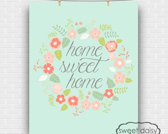 Home Sweet Home Print, PRINTABLE