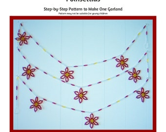 Poinsettias Bead Garland Beading Pattern / Tutorial PDF Step-by-Step Detailed Instructions