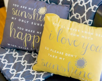 You are my sunshine throw pillow SET of TWO pillows with inserts- one gray one yellow matching set