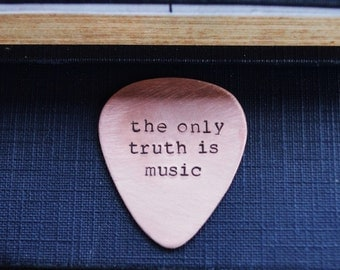 The Only Truth Is Music Guitar Pick - Kerouac - Metal - Copper - Personalized - Guys Gift - Under 20 - For Him - For Dad - Music - Musicians