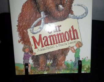 Our Mammoth HC DJ Children's Book 1987 Like New