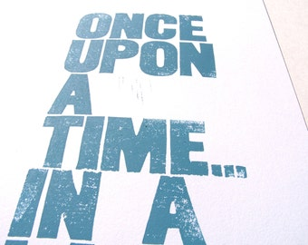 LINOCUT PRINT - Once upon a time in a land far away letterpress poster 10x24 Light blue Valentines day print