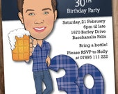 Man's 30th Birthday Party Invitation - Beer - Illustrated from your photo DIGITAL FILE