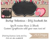 DIY Blank Facebook Timeline Set - Burlap Valentine's Day - Customize for your Facebook Business or Personal Page