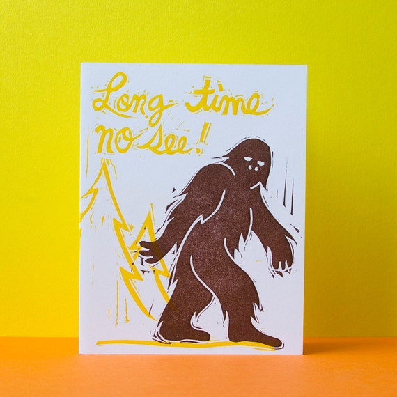 Long Time No See, Bigfoot Card