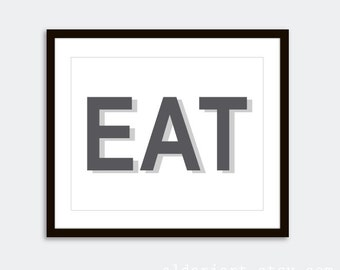 EAT Art Print - Kitchen Typography Poster - Modern Kitchen Decor