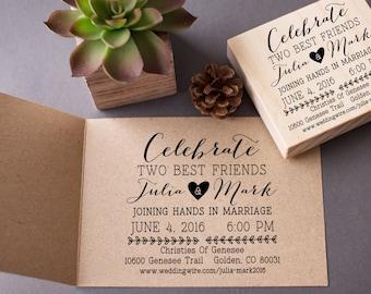 Wedding Invitation Stamp - Custom Celebrate Best Friends - DIY Stamp Your Own Wedding Invitations