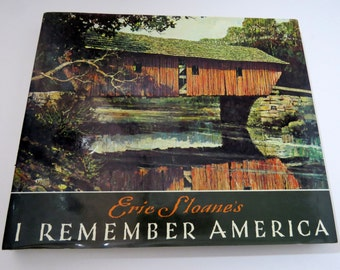I Remember America Book by Eric Sloane Days Gone By Paintings and Writings Vintage 1987 Art Book