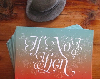Postcard Set of 12 If Not Now, Then When -- FREE SHIPPING!