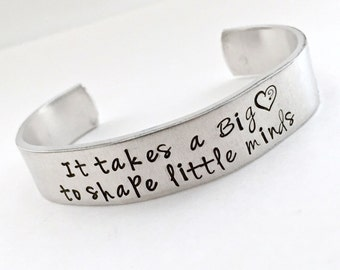 It takes a big heart Hand stamped cuff bracelet