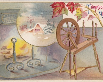 Fireside Spinning Wheel- 1910s Antique Postcard- Thanksgiving Greeting- Fireplace Hearth- Holiday Decor- John Wirsch- Paper Ephemera