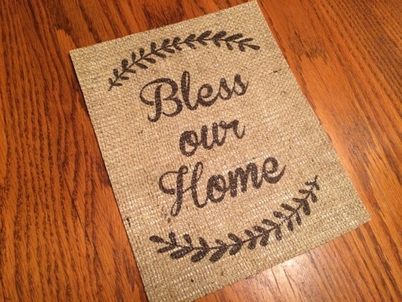 Burlap Bless Our Home Vintage Quote on Burlap