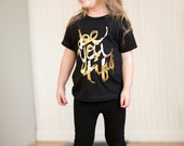 Be You Tiful - Gold Foil - girls graphic tee - 2t to 6