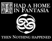 "The NeverEnding Story ""I Had a Home in Fantasia - Then Nothing Happened"" Funny T-Shirt - Free Shipping"