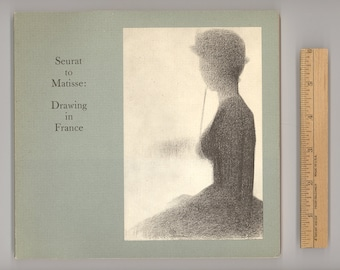 French Art. Seurat to Matisse : Drawing in France Vintage Book Issued by the Museum of Modern Art in 1974 Edited by William S. Lieberman