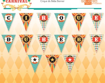 Circus Baby Shower Printable Cirque du Bebe Banner - DIY Print - Do-It-Yourself - Instant Download