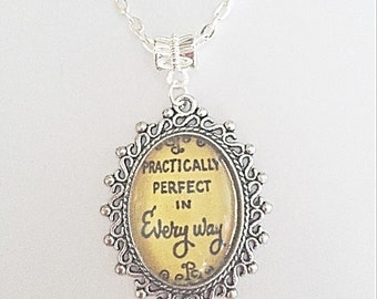 Practically Perfect Necklace, Quote Necklace, Oval Pendant, Movie Necklace, Movie Jewelry, Gift For Her, Movie Gift