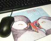 I PUFFIN love you Mouse pad / Mouse mat