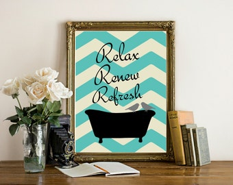 Bathroom Art Print, Bathtub, Birds, Relax, Renew, Rrefresh, Bathroom Wall Decor, relax sign, Chevron Turquoise