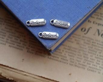 """10 pcs Antique Silver """"Believe"""" Tag Charm Drop Pendants (BC2390)"""