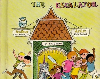 Up and Down the Escalator by Bill Martin Jr., illustrated by Kelly Oechsli