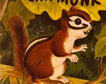 The Curious Chipmunk by Muriel Laskey, illustrated by Georgi Helms