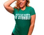 Let's Get Ready To Stumble T-Shirt Funny St. Patrick's Day Irish Saint Paddys Keg Bar Party Tee Shirt Tshirt Mens Womens S-3XL