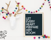 INSTANT DOWNLOAD, Christmas Art, Let Every Heart Prepare Him Room, No. 496