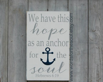Hebrews 6 19 - Bible Verse Wall Art - Rustic Wood Signs - Scripture Wall decor - Wooden Signs - Hope - Anchor - Wall Hanging Decor