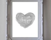 I Love You Print, 5x7 Gray Watercolor Art Print, Gender Neutral Nursery Art, Black and White Art, Gray Nursery Decor, Charcoal Art, Love