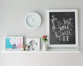 Bakery Print - Kitchen Print - Kitchen Art - Just Roll With It - Chalkboard Print - Kitchen Chalkboard Art - Bakery Sign