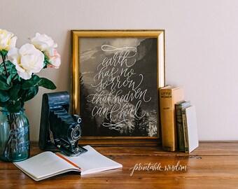 Earth has no sorrow, Printable Wisdom calligraphy vintage postcard hand lettering, typographic print, Bible verse art, wall art print