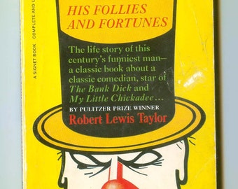 W.C. Fields His Follies & Fortunes by Robert Lewis Taylor Vintage Signet Paperback Book #Q3064
