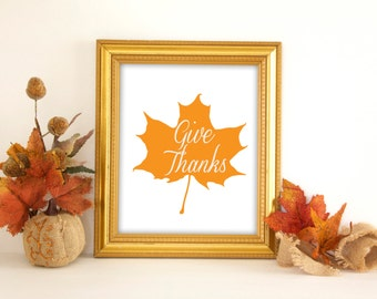thanksgiving printable thanksgiving print give thanks print give thanks printable fall printable fall print fall home decor fall leaf print