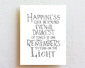 Happiness - Harry Potter Albus Dumbledore quote art print, black and white wall art poster, inspirational quote modern minimalist dorm decor