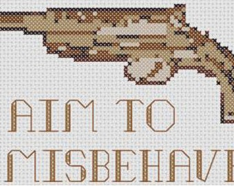 I Aim to Misbehave Cross Stitch Pattern (Firefly)