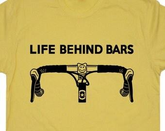 Life Behind Bars Bicycle T SHIRT Racing Strong Triathlon Tee Live Cycling Bike Funny Biking Mens Womens Kids Tees