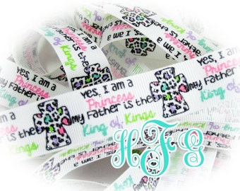 """By the Yard - 8"""" Princess of the FATHER King of Kings Glitter Grosgrain Ribbon - High Quality US Designer Prints"""