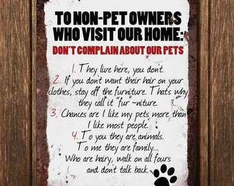 Vintage Metal Wall Sign - To Non Pet Owners (Funny00059)