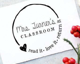 Teacher Stamp- Teacher Book Stamp- From The Classroom Of Stamp- Custom Book Stamp- Read it, Love it, Return it- Personalized Rubber Stamp
