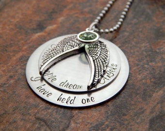 Most people dream of Angels, I have held one - Infant Loss Necklace - Angel Mom Necklace - Mother's Remembrance Necklace - In Memory Of